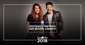 Eurovisión 2018, sonrisas y lágrimas con acento español