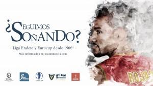 El UCAM Murcia llama a seguir soñando a su afición