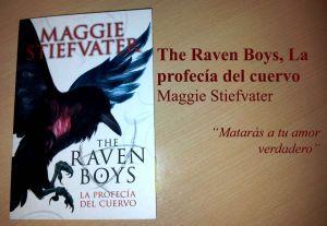 The Raven Boys: La profecía del cuervo, de Maggie Stiefvater