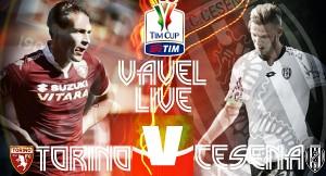 Live Torino - Cesena, sedicesimi Coppa Italia 2015/16  (3-1): accorcia Cascione, poker Benassi
