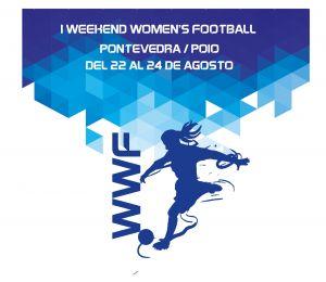 Pontevedra acoge el I Weekend Women´s Football