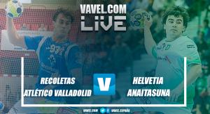 Resumen Recoletas Atlético Valladolid vs Helvetia Anaitasuna en Liga Loterías Asobal 2017 (34-31)