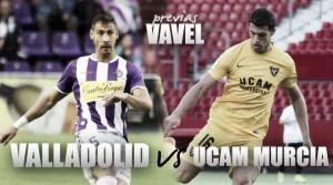 Real Valladolid - UCAM Murcia: ganar para seguir luchando