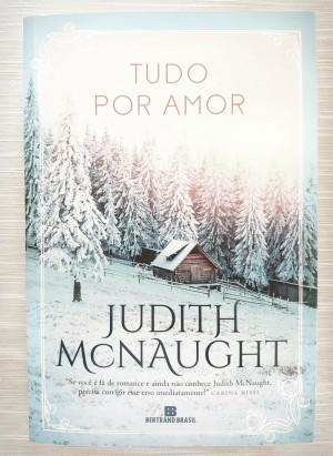 """Resenha: """"Tudo por amor"""", de Judith McNaught"""