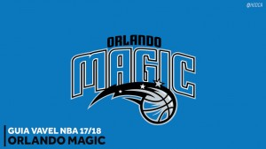 Guia VAVEL NBA 2017/18: Orlando Magic
