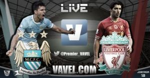 Manchester City 2 - 1 Liverpool: How VAVEL UK Saw It