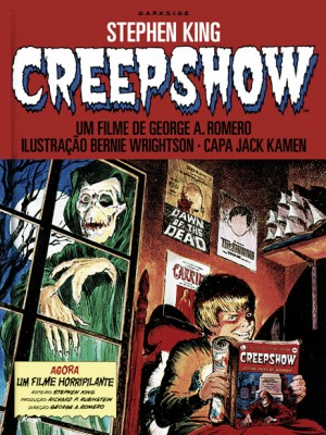 Darkside Books apresenta Creepshow, HQ escrita por Stephen King