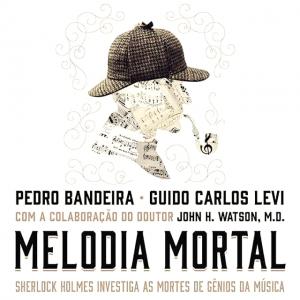 Melodia Mortal, novo lançamento da Editora Rocco