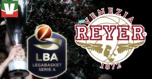 Guida Vavel Legabasket 2017/18: Reyer Venezia