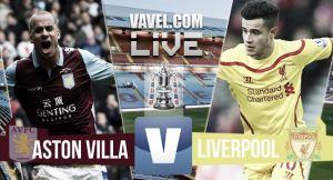 Resultado Aston Villa vs Liverpool en la FA Cup 2015 (2-1)
