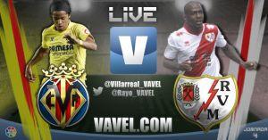 Villarreal vs Rayo Vallecano en vivo y en directo online