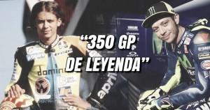 Valentino Rossi, 350 Grandes Premios de leyenda