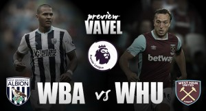 West Bromwich Albion vs West Ham United Match Preview: Baggies seek first home win versus Irons