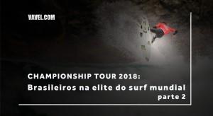 Championship Tour 2018: conheça os brasileiros que fazem parte da elite do surfe mundial - parte 2
