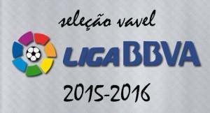 Seleção VAVEL da La Liga 2015/16