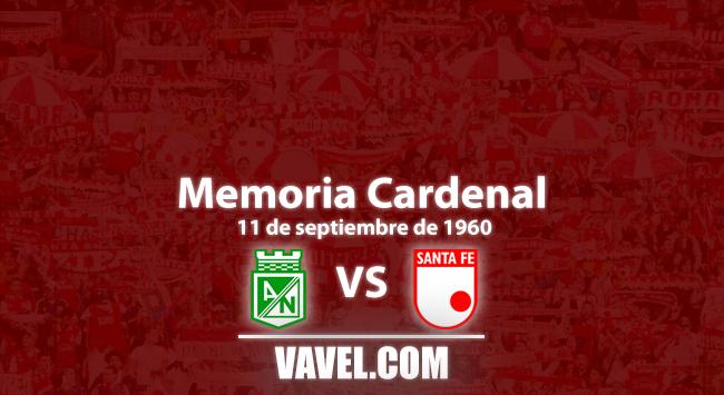 Memoria cardenal: remontada santafereña ante Nacional en en campeonato de 1960