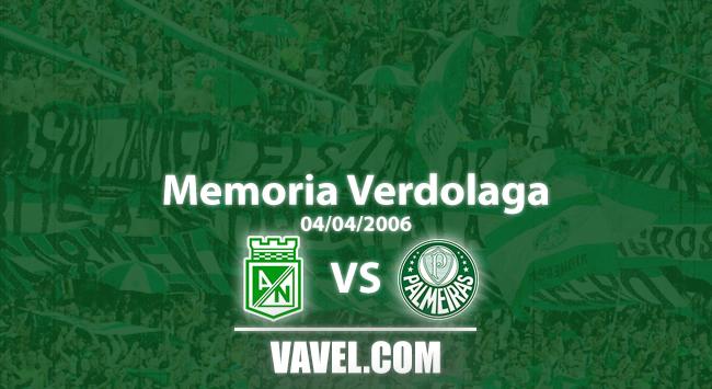 Memoria 'verdolaga': Nacional y Palmeiras se enfrentaron en la Libertadores de 2006