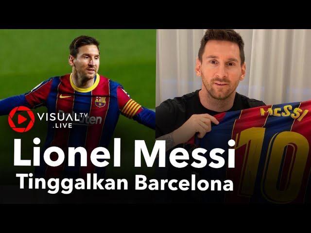 Messi Tinggalkan Sejarah Di Barcelona