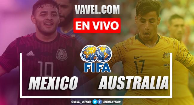 Goles y resumen del México 3-2 Australia en Partido Amistoso 2021