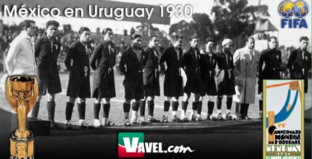 Serial, México en Mundiales. Uruguay 1930: inaugurando la historia