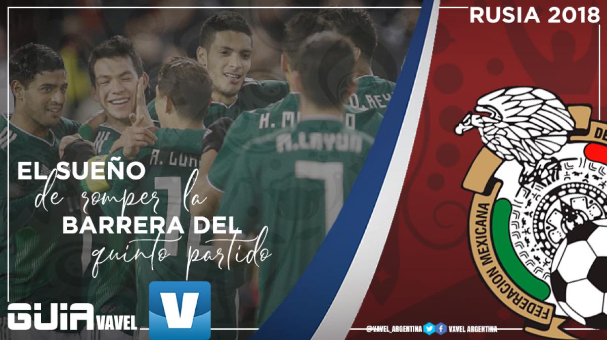 Guía selección mexicana 2018: el sueño de romper la barrera del quinto partido