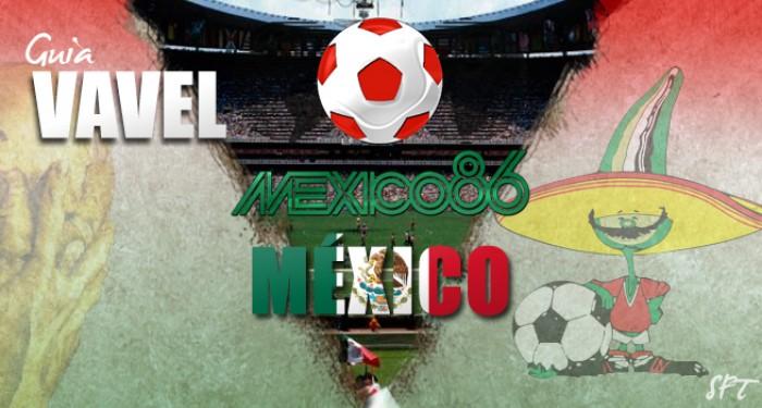 Guía VAVEL Mundial México 1986: México
