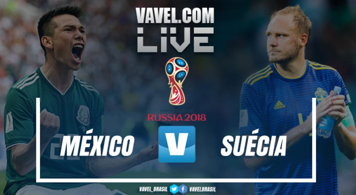 Resultado México x Suécia na Copa do Mundo 2018 (0-3)