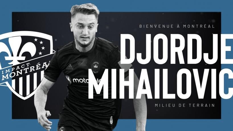 Djordje Mhailovic firma por Montreal Impact