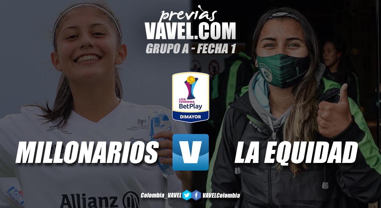 Previa Millonarios vs Equidad: por un debut con pie derecho en la Liga Femenina