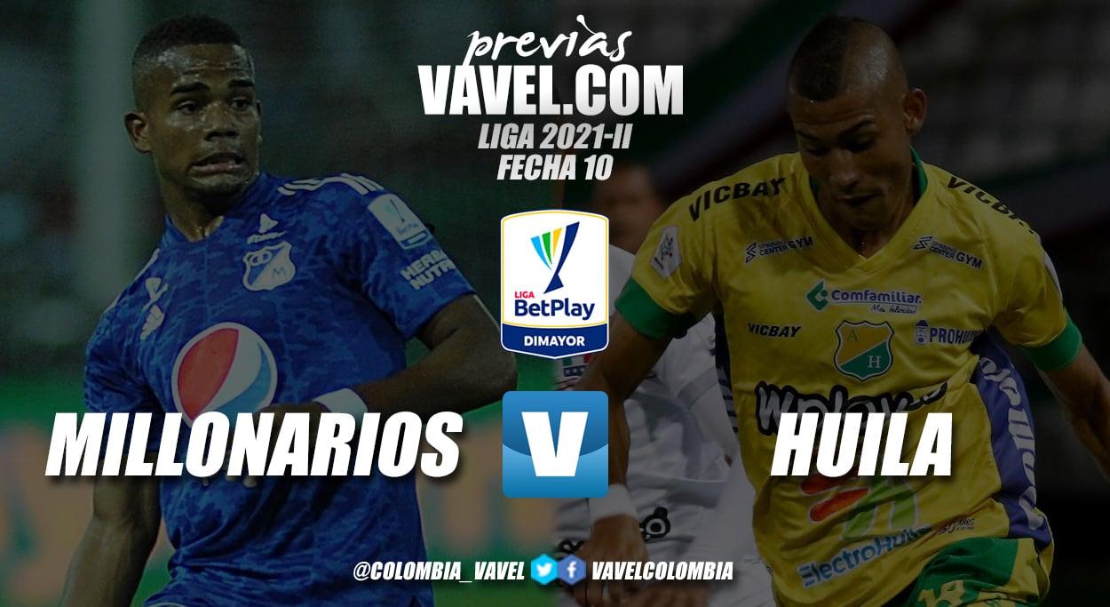 Previa Millonarios vs Atlético Huila: duelo de equipos con realidades distintas