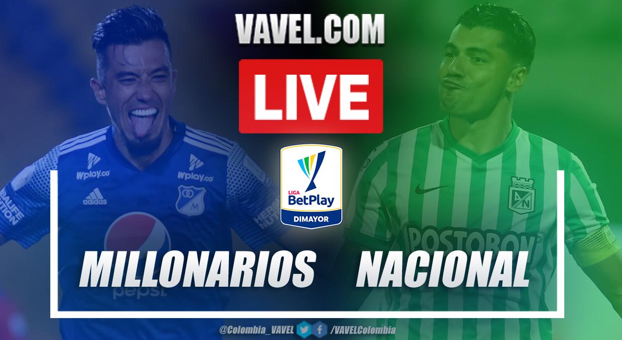 Resumen Millonarios vs Nacional (1-2) en la fecha 13 por Liga BetPlay 2021-I
