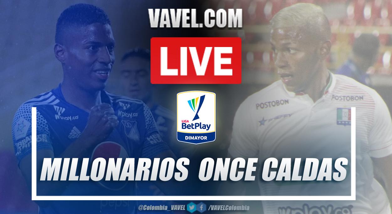 Resumen Millonarios vs Once Caldas (4-3) por la Liga Betplay