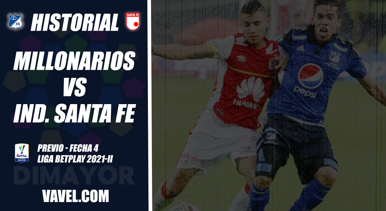 Historial Millonarios vs Independiente Santa Fe: dominio 'embajador'