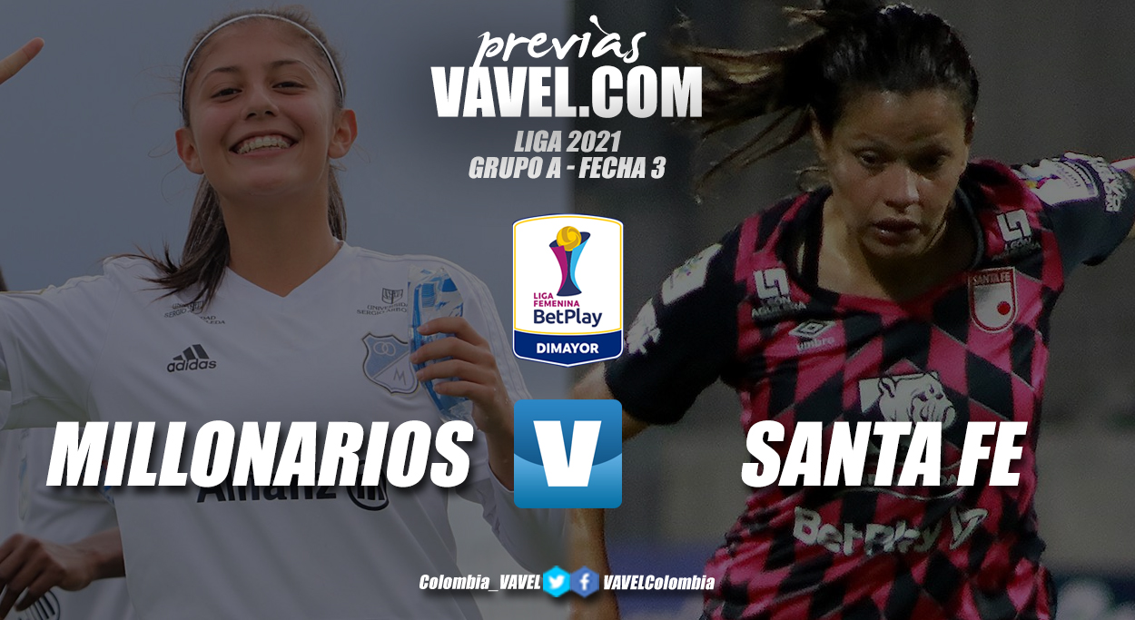 Previa Millonarios vs Santa Fe: una nueva edición del clásico capitalino femenino