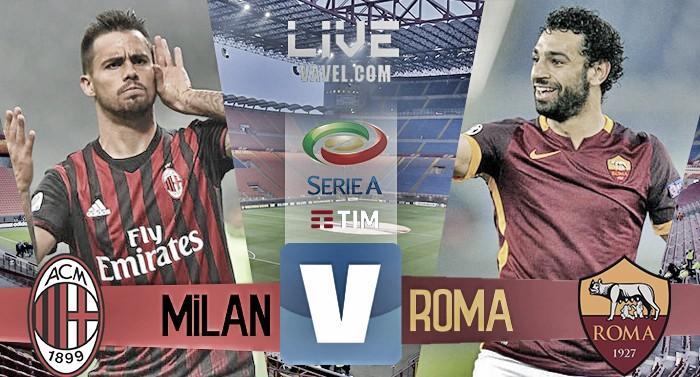 Terminata Milan - Roma  in Serie A 2016/17 (1-4) : De Rossi gela il Milan!