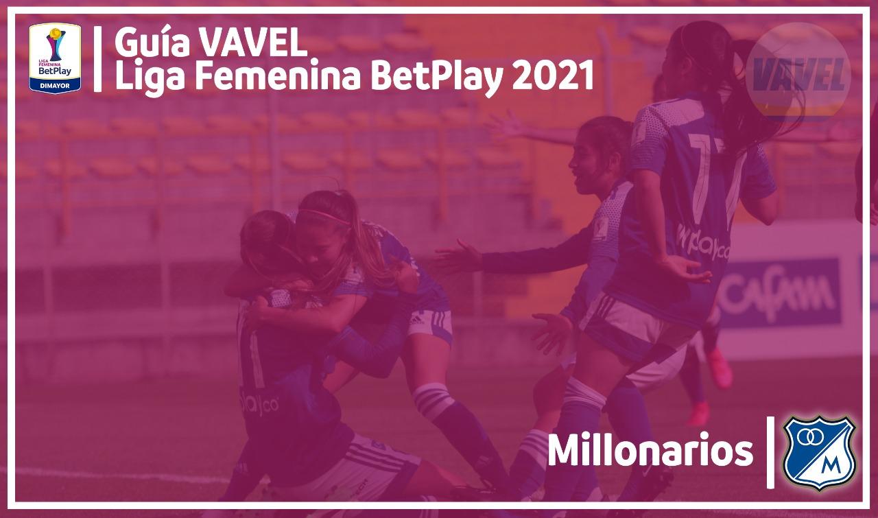 Guía VAVEL Liga BetPlay Femenina 2021: Millonarios