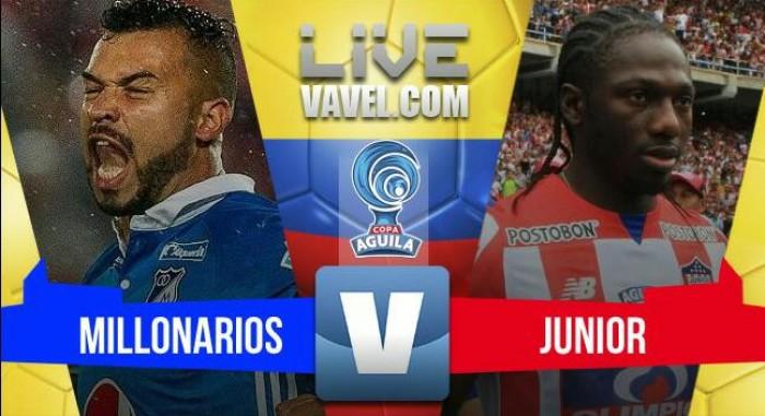 Resultado Millonarios 0-0 Junior por cuartos de final de la Copa Águila 2017