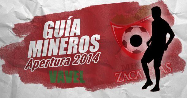 Guía VAVEL Apertura 2014: Mineros de Zacatecas