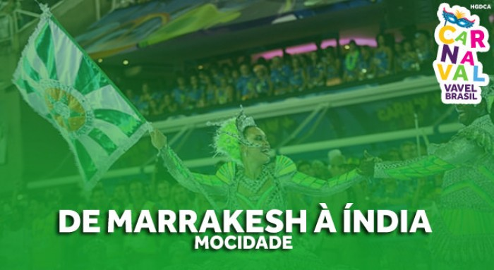 Especial #CarnaVAVEL: de Marrakesh à Índia! O que esperar da Mocidade?