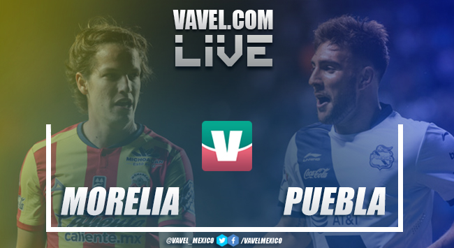 Resultado y goles del Morelia 2-0 Puebla en Liga MX 2018