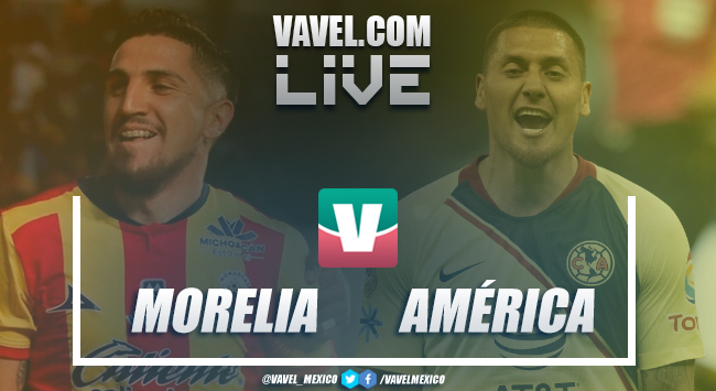 Resumen y goles Morelia 2-2 América en Liga MX 2019
