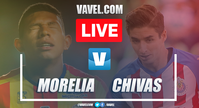 Chivas Guadalajara vs Morelia: LIVE Stream and Score Updates (0-1)