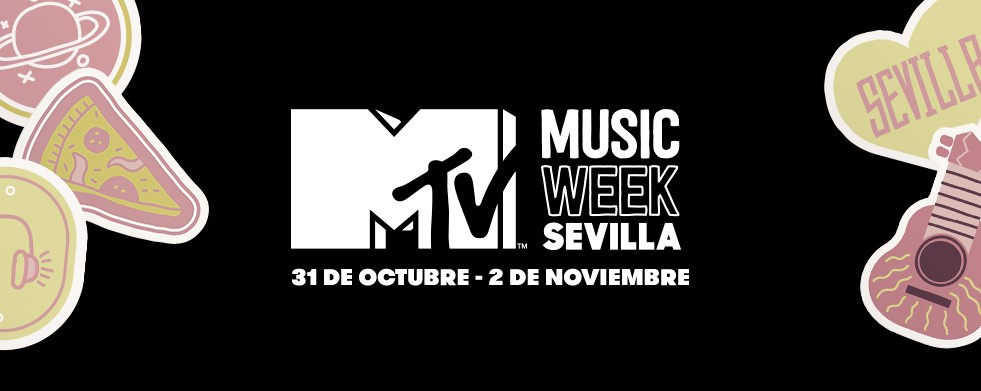 Sevilla acogerá la MTV Music Week