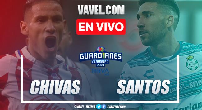 Goles y resumen del Chivas 1-1 Santos Laguna en Liga MX 2021