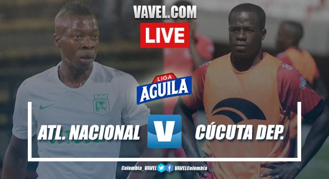 Resumen Atlético Nacional vs. Cúcuta Deportivo por la Liga Aguila 2019-II (3-1)