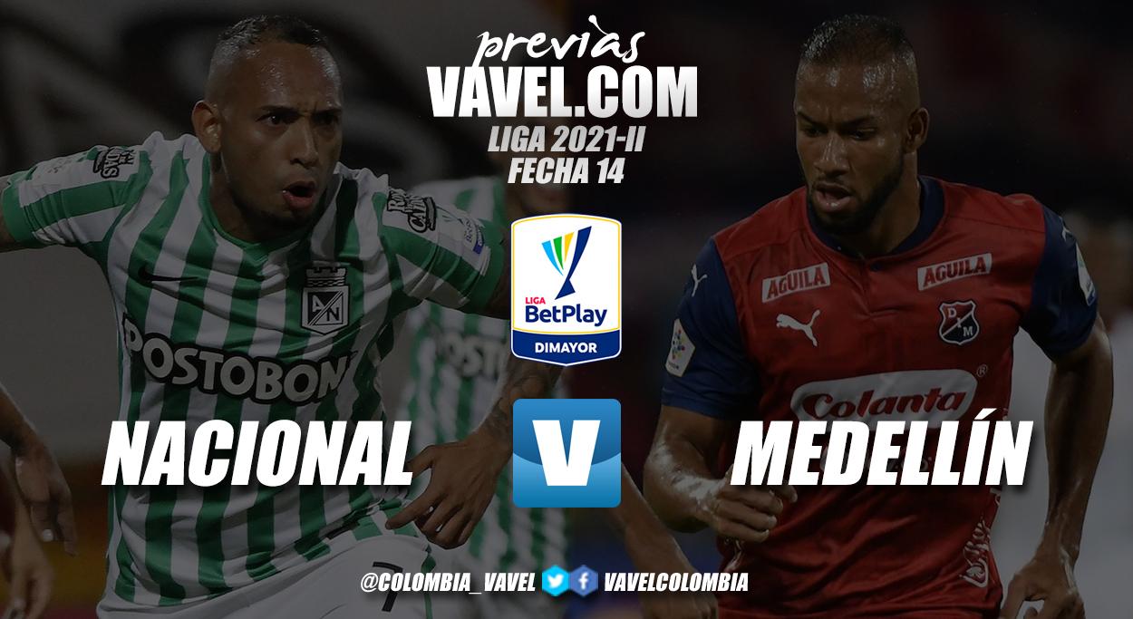 Previa Nacional vs Medellín: clásico paisa para cerrar el sábado - VAVEL Colombia