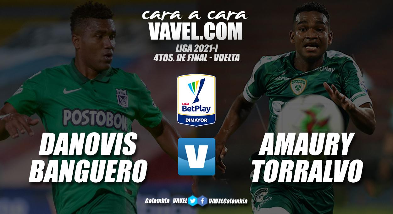 Cara a cara: Danovis Banguero vs. Amaury Torralvo