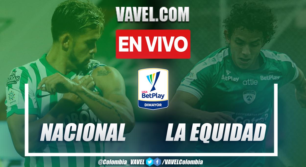 Resumen y goles: Nacional 2-0 La Equidad en la fecha 9 por Liga BetPlay 2021-II