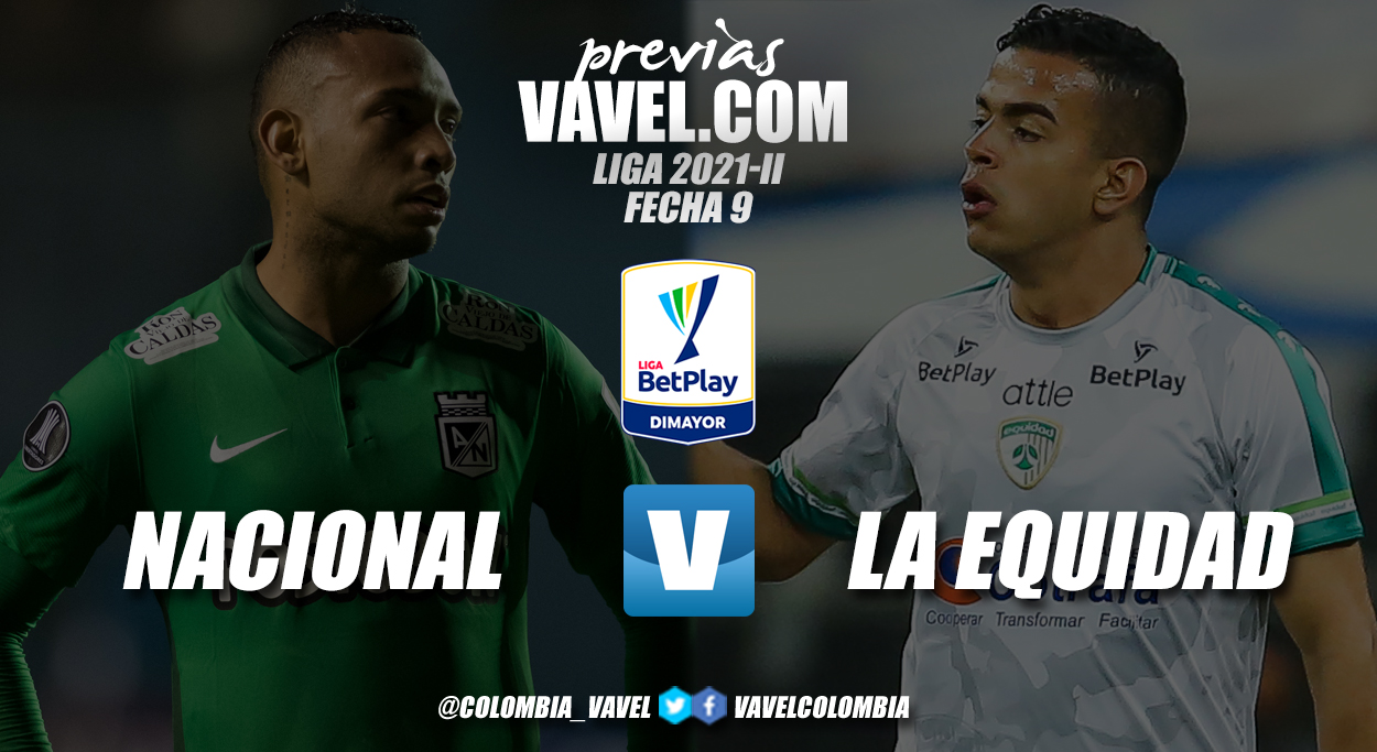 Previa Atlético Nacional vs La Equidad: presentes distintos con tres puntos en juego
