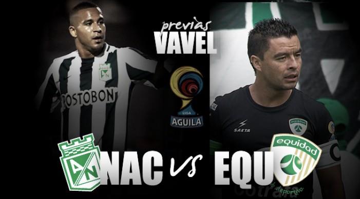Previa Atlético Nacional - La Equidad: para acomodarse en la tabla